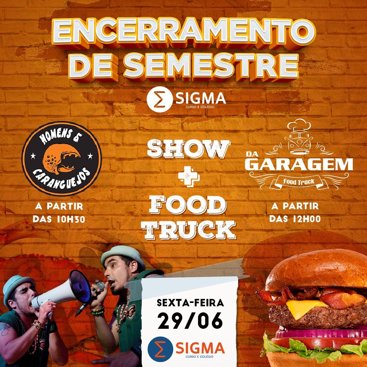 Sigma encerra semestre com food truck e show de mangue-beat