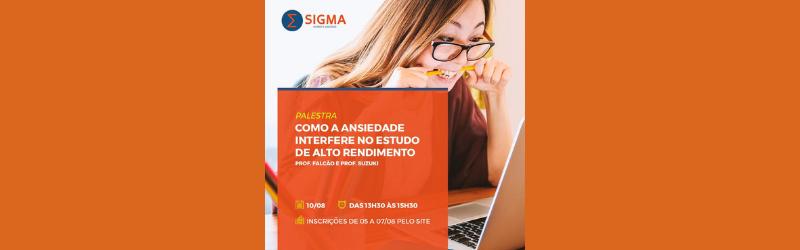 Ansiedade é tema de palestra no Sigma