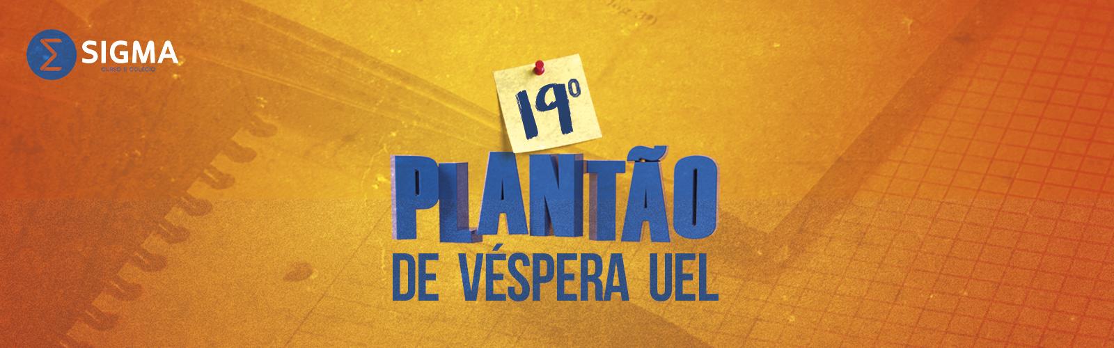 Sigma promove o tradicional Plantão de Véspera da UEL